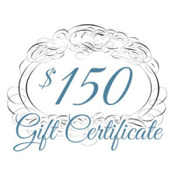Gift Certificate – $150.00