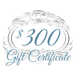 Gift Certificate – $300.00