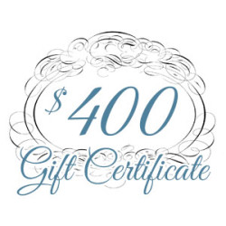 Gift Certificate – $400.00