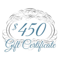 Gift Certificate – $450.00
