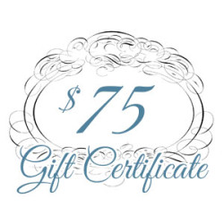 Gift Certificate – $75.00